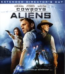 COWBOYS & ALIENS (Director's Cut)