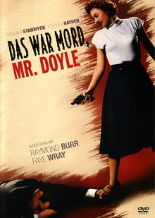 DAS WAR MORD, MR. DOYLE