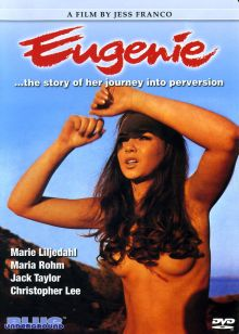 EUGENIE �THE STORY OF HER JOURNEY INTO PERVERSION