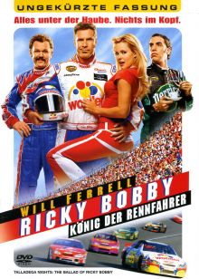 RICKY BOBBY - KNIG DER RENNFAHRER