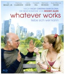 WHATEVER WORKS - LIEBE SICH WER KANN