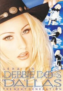 DEBBIE DOES DALLAS: THE NEXT GENERATION