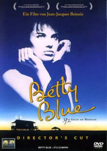 BETTY BLUE - 37,2 GRAD AM MORGEN (Director's Cut)