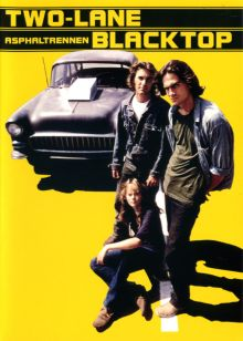 TWO-LANE BLACKTOP - ASPHALTRENNEN