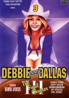 DEBBIE DOES DALLAS III: THE FINAL CHAPTER