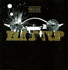 MUSE: HAARP (Live at Wembley Stadium, London, 17 June 2007)