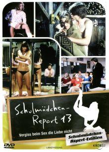SCHULMÄDCHEN-REPORT 13 - VERGISS BEIM SEX DIE LIEBE NICHT